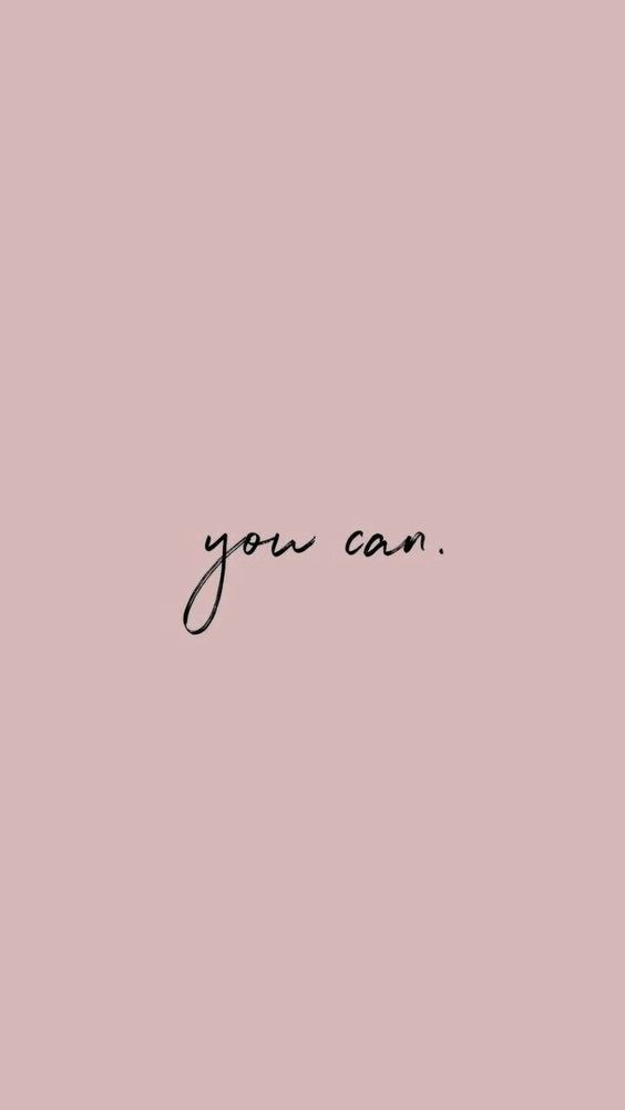 You Can Encouraging Inspirational Wallpaper Dusty Pink