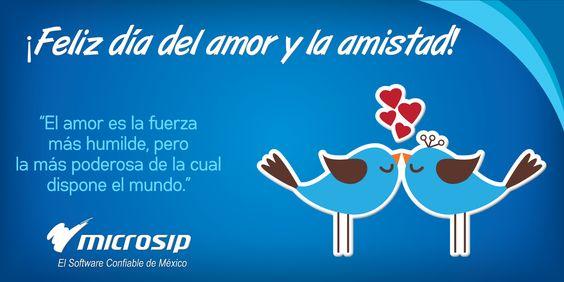 ¡Feliz día del amor y la amistad te desea Microsip!