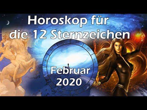 Horoskop Februar 2020 Fur Die 12 Sternzeichen Youtube In 2020