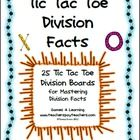 Tic Tac Toe Division Facts from Games 4 Learning combines the fun of Tic Tac Toe and with practice of basic division facts.It includes 25 Tic Tac Toe Game Boards. $