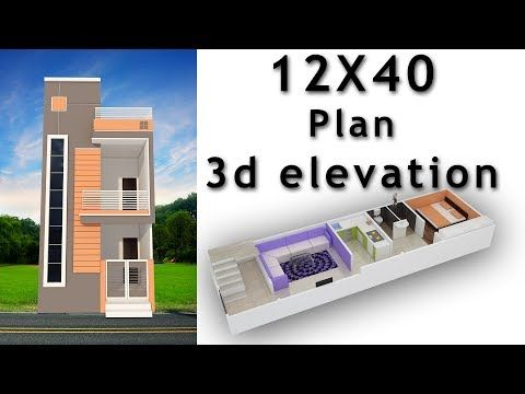 12x40 House Plan With 3d Elevation By Nikshail Youtube In 2020 3d House Plans House Plans House Front Design