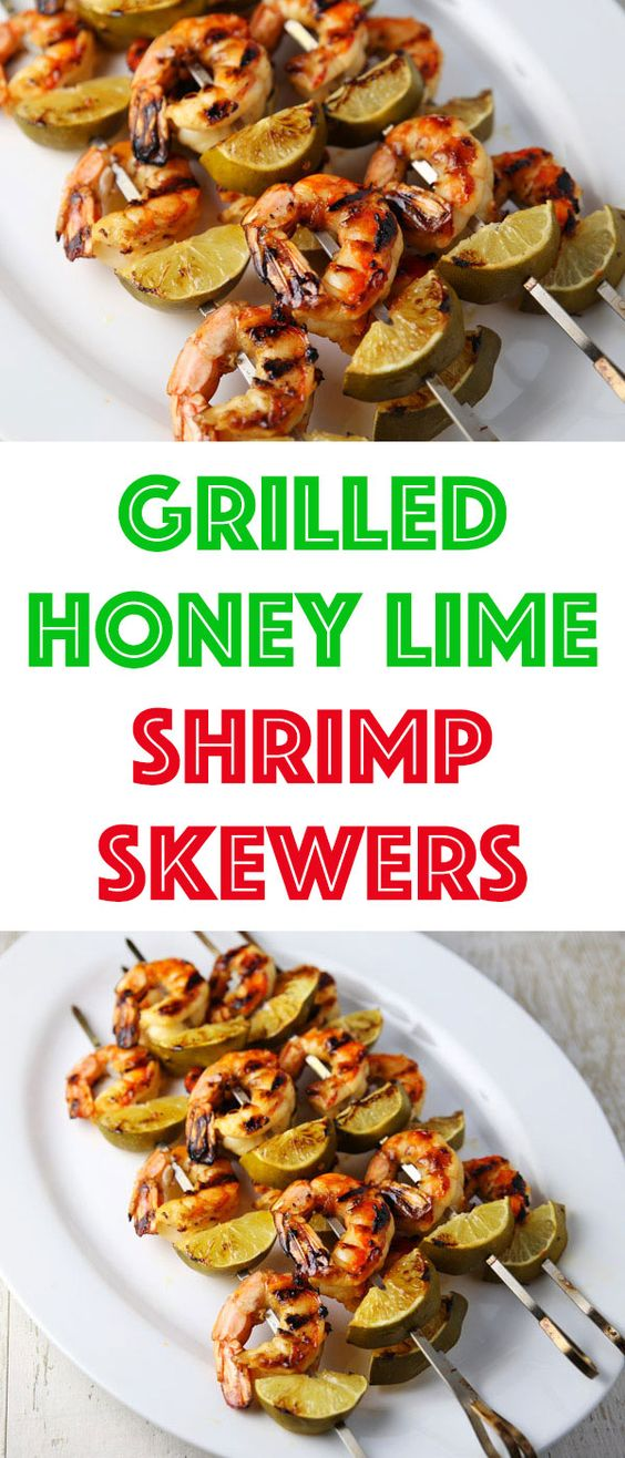 These Grilled Honey Lime Shrimp Skewers Are Super Easy To Make And Loaded With Flavor This Will Be Your New Favor Lime Shrimp Honey Lime Shrimp Shrimp Skewers