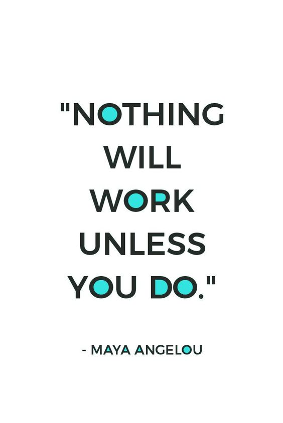 Not happy with your life?  Wish your business or blog was going better? Well, get to work and work it out. Here are 19 motivational quotes, just like this one, that motivate you to get started.