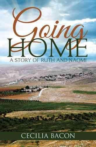 Going Home: A Story of Ruth and Naomi