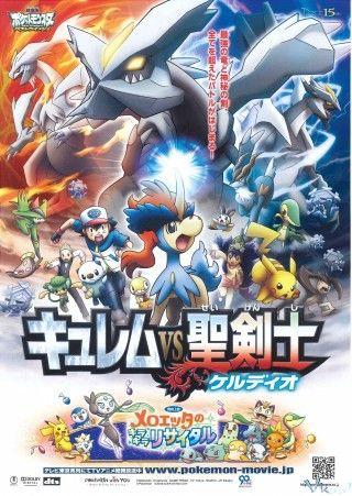 Pokemon Movie 15: Kyurem Và Kiếm Sĩ Thần Thánh Keldeo - HD