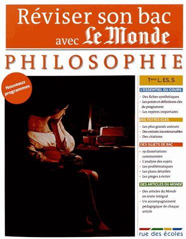 Réviser son bac avec Le Monde : Philosophie. Terminale, séries L, ES, S - 107 LEM