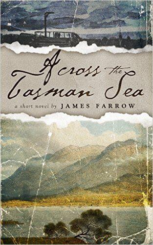 Across the Tasman Sea - Kindle edition by James Farrow. Literature & Fiction Kindle eBooks @ Amazon.com.