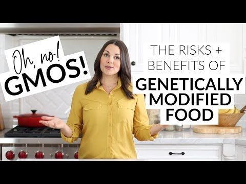 9 Omg Gmos The Risks Benefits Of Genetically Modified Food