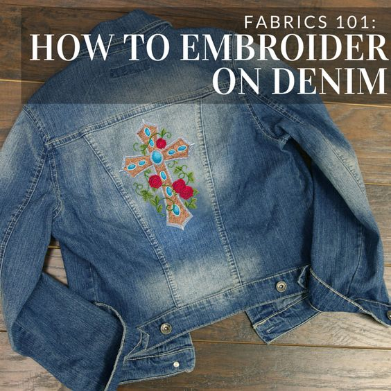 Get tips and tricks for adding machine embroidery to denim
