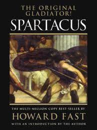 """Hay que decir que """"Espartaco"""", aunque está basado ciertamente en un personaje y unos hechos históricos, es una fabulación. Lo que nos cuenta Howard Fast no es historia. No sabemos a ciencia cierta …"""