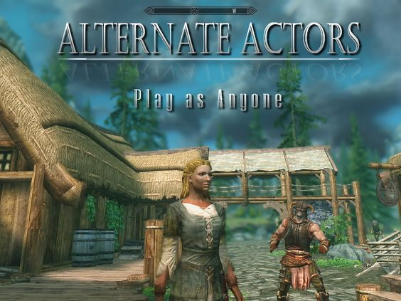 Alternate Actors at Skyrim Nexus - mods and community