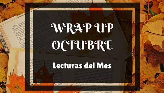 WRAP UP OCTUBRE: RESUMEN DE LECTURAS