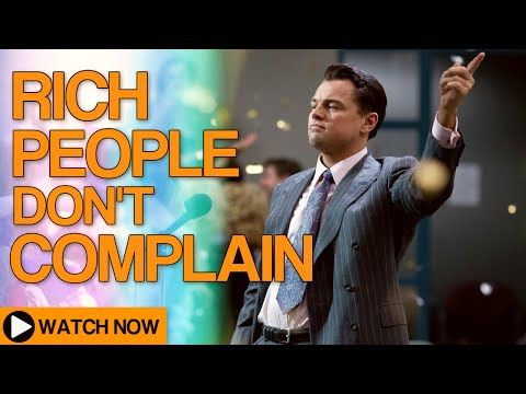 Secrets to Success: Rich People Don't Complain (Tony Robbins, Jim Rohn, Jack Ma) - YouTube