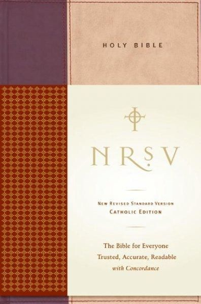 Holy Bible: New Revised Standard Version; Catholic Edition, Anglicized Text