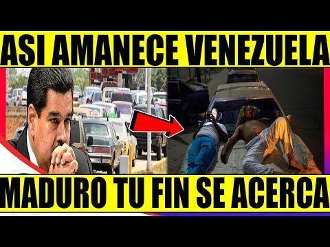 Ultima Hora Asi Amanece Venezuela Hoy Sin Gasolina Fin De Maduro Youtube Venezuela Noticias Internacionales Amanecer