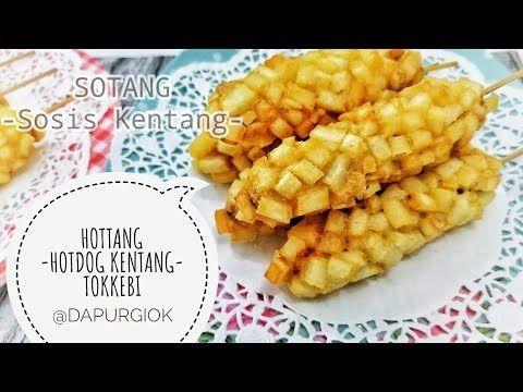 Sekali Lihat Siap Jualan Tokebi Resep Hotang Hotdog Kentang Sotang Sosis Kentang Potato Hotdog Youtube Sosis Resep Sosis Resep Masakan Indonesia
