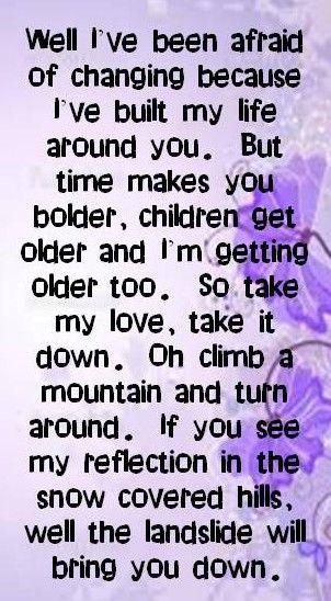 Landslide.....Fleetwood Mac... Stevie Nicks lyrics