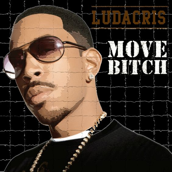 Ludacris, Mystikal, I-20 – Move Bitch (single cover art)