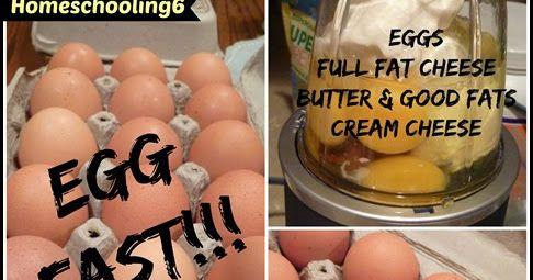 Homeschooling 6: Egg Fast