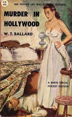 Murder in Hollywood by W.T. Ballard