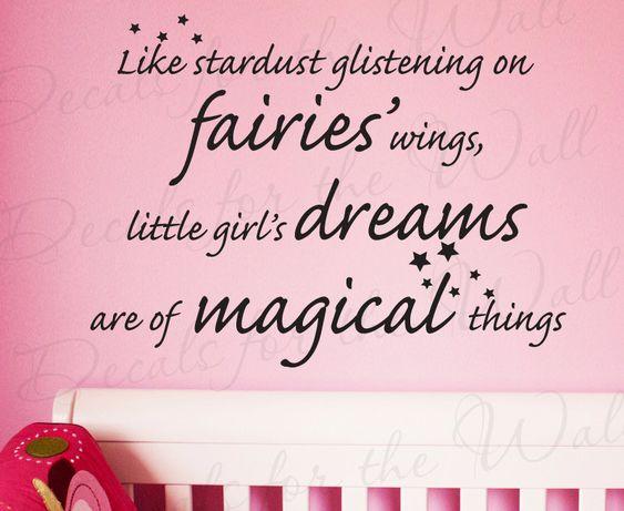 Like Stardust Glistening on Fairies Wings Girl Room Kid Baby Nursery Vinyl Lettering Quote Wall Decal Art StickerDecoration Decor  via Etsy.
