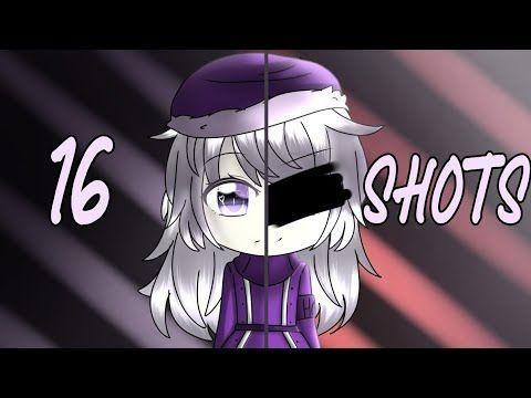 16 Shots Remake Gacha Life Read Description Youtube Shots Meme Youtube Anime