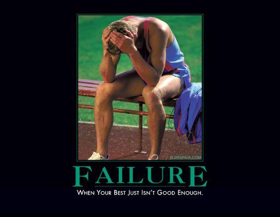 "My Favorite Demotivator: ""Failure"