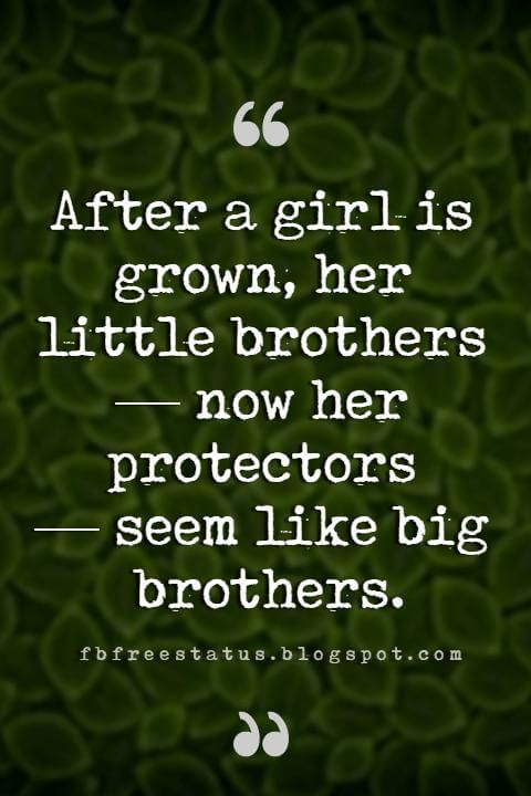 Quotes About Brothers Brother Quotes And Sibling Sayings Brother Quotes Brother Birthday Quotes Baby Brother Quotes