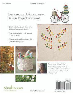 Scandinavian Stitches 21 Playful Projects With Seasonal Flair Kajsa Wikman 9781607050070 Amazon Com Books Stitch Sewing Crafts Crafts