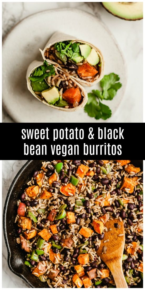 Healthy Sweet Potato Black Bean Vegetarian Burritos Are Easy And Tasty Recipe Stuffed Sweet Potato Healthy Healthy Vegan Vegetarian Recipes