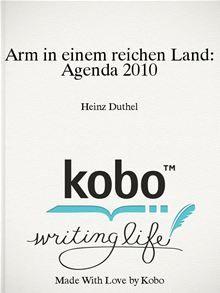 Arm in einem reichen Land  Agenda 2010:  Gerhard Schroeder (SPD) und Peter Hartz  Jobcenters Gerhard Schroeder…  read more at Kobo.