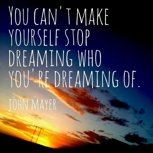 John Mayer Lyric Quote...