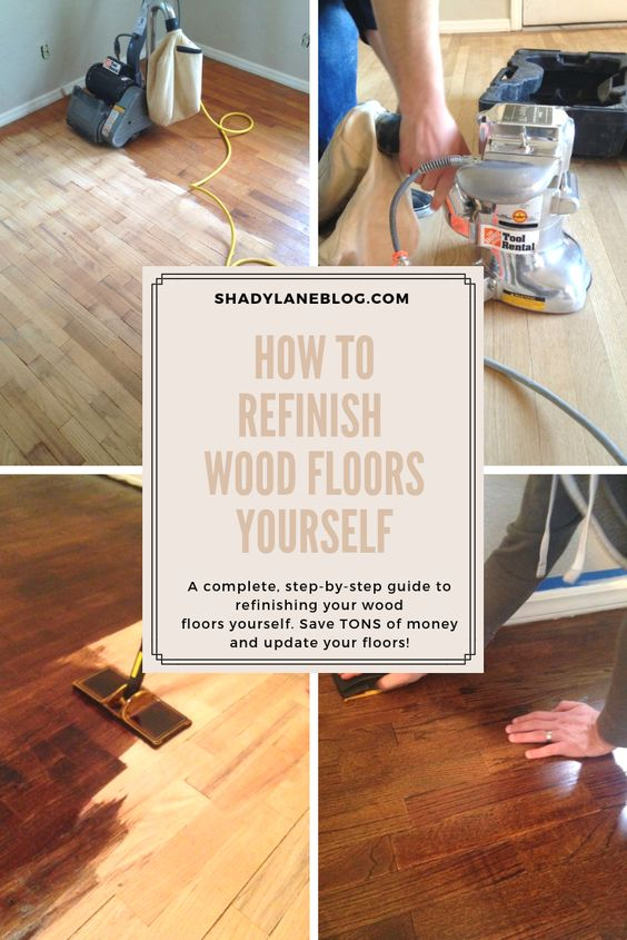 How to Refinish Wood Floors - a complete, step-by-step guide to refinishing wood floors by yourself instead of paying TONS of money for someone else to do it! Save money and get the exact look you want   #diy #woodflooring