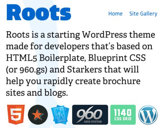 Roots is a starting WordPress theme based on HTML5 Boilerplate - new blueprint sites css