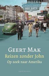 Reizen zonder John, Geert Mak (At lasContact, 2012) http://iboek.weebly.com/recensies/reizen-zonder-john-non-fictie-geert-mak