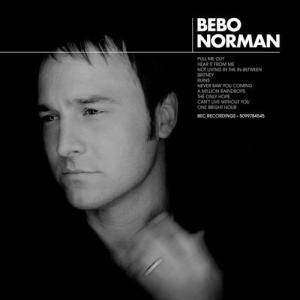 """15 Christian Love Songs for Weddings and Romantic Occasions: """"Not Living In The In-Between"""" - Bebo Norman"""
