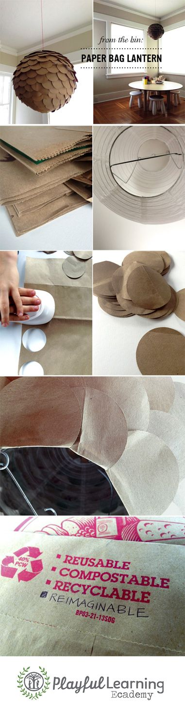 {From the Bin: Paper Bag Lantern} DIY project using re-purposed products from the the recycling bin