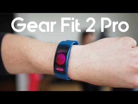 Samsung Gear Fit 2 Pro La Pulsera Deportiva De Samsung Youtube In 2020 Samsung Gear Fit 2 Samsung Gear Fit Best Fitness Tracker