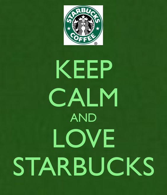 Keep calm and love, Starbucks and Keep calm on Pinterest