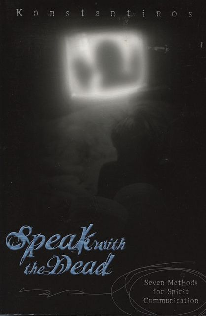 Speak with the Dead by Konstantinos