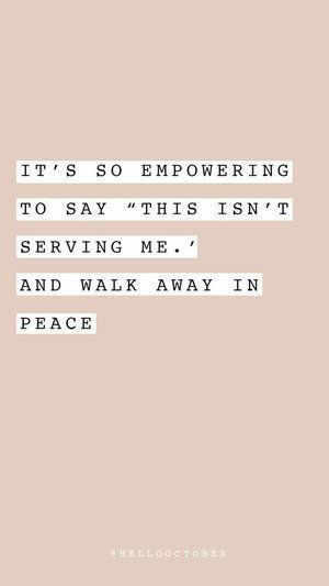 "It's so empowering to say ""This isn't serving me."" and walk away.    truth, quote, christian quote, quotes, inspirational quotes, inspiration, christian"