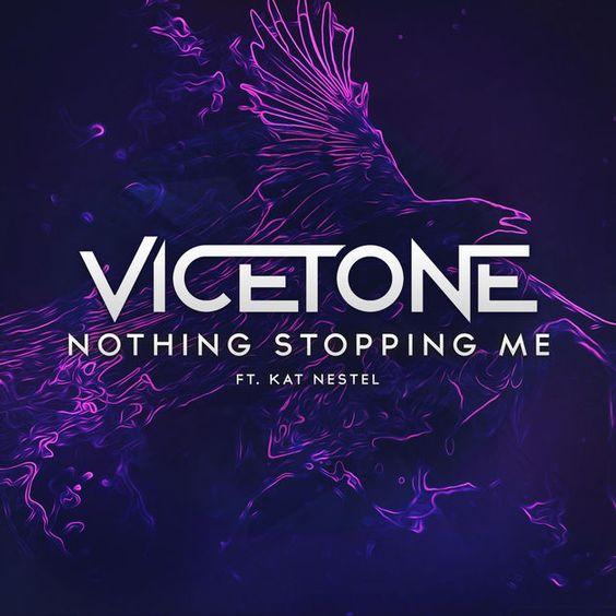 Vicetone, Kat Nestel – Nothing Stopping Me (single cover art)