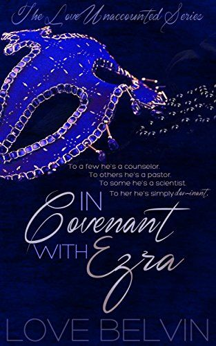 In Covenant with Ezra (Love Unaccounted Book 1) by Love B... https://www.amazon.com/dp/B014REI880/ref=cm_sw_r_pi_dp_x_w.IvzbRAJS1PR