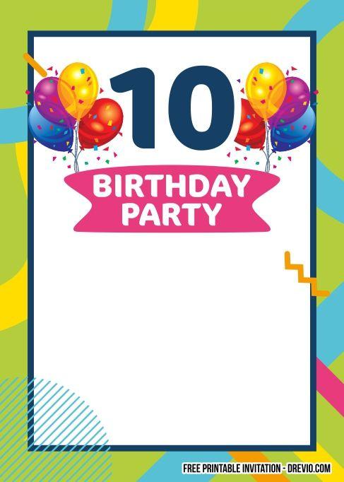 Free Printable 10th Birthday Invitation Templates 10th Birthday Invitation Free Birthday Invitation Templates Birthday Invitation Templates