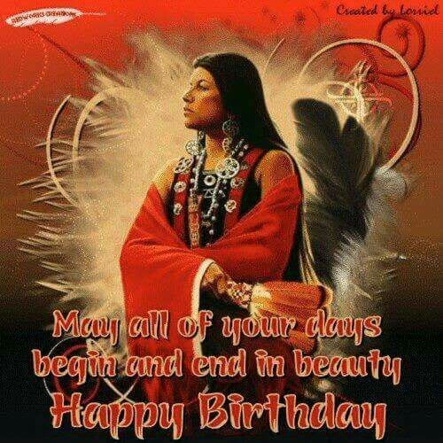 Native American Beauty wish prayer birthday