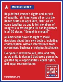 Unite Against The War on Women - April 28, 2012 in Washington, DC and cities nationwide
