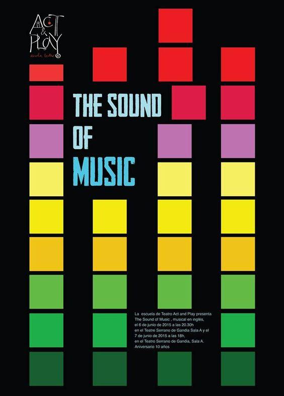 ¡Llamativo este cartel!... que hemos realizado en Sector Gràfic. Y bonito el evento que ha organizado la Escuela de Teatro Act and Play.... 'The sound and music'.