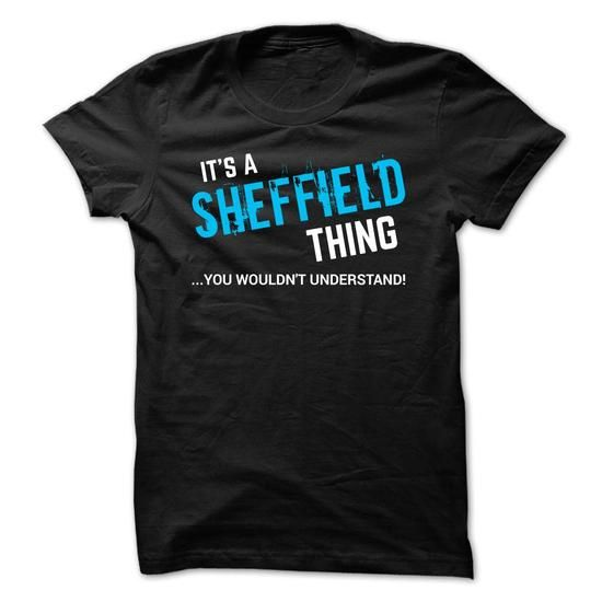 SPECIAL - It a SHEFFIELD thing      - #tshirt quotes #funny sweatshirt. THE BEST => https://www.sunfrog.com/Funny/SPECIAL--It-a-SHEFFIELD-thing-.html?68278