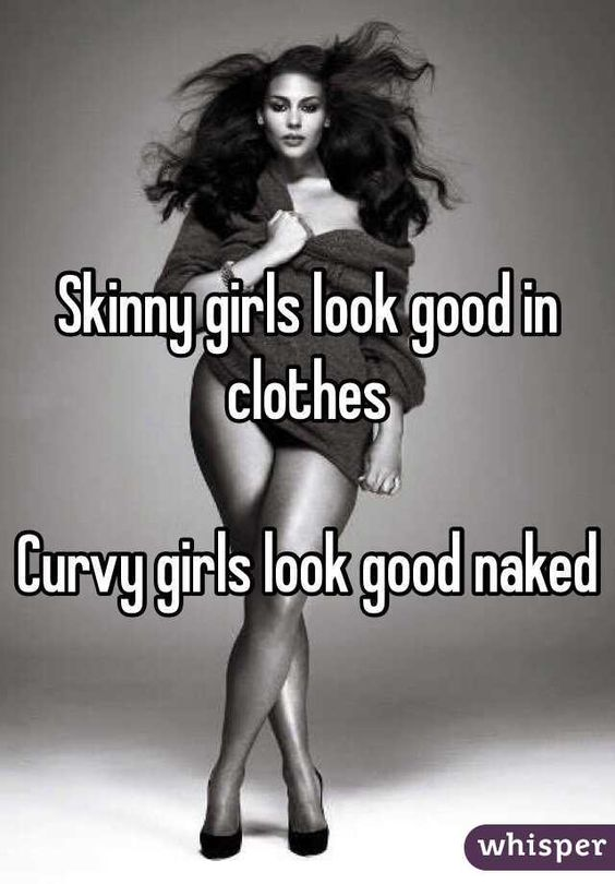 No way! I have always said that clothes make me look fat, lol