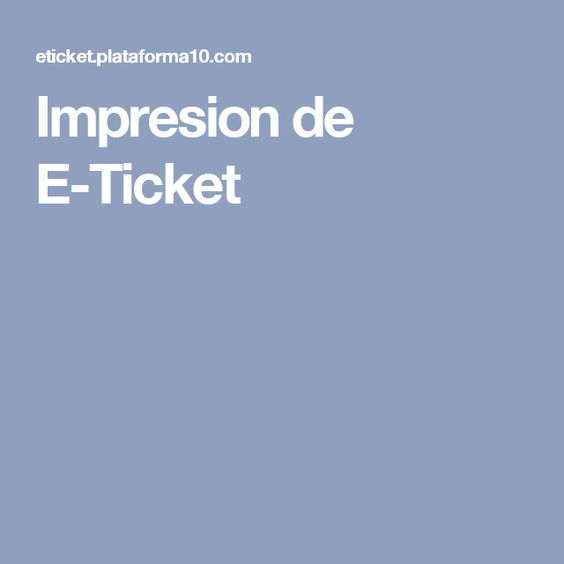 Impresion de E-Ticket